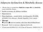 adipocyte dysfunction metabolic disease