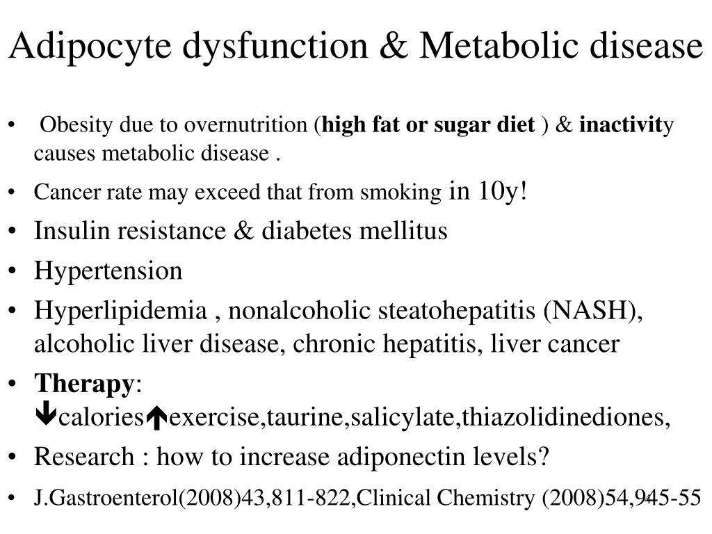 Adipocyte dysfunction & Metabolic disease