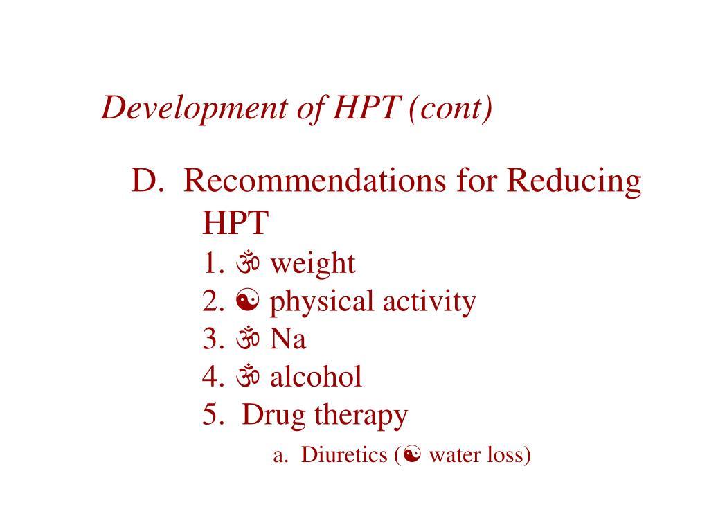 Development of HPT (cont)
