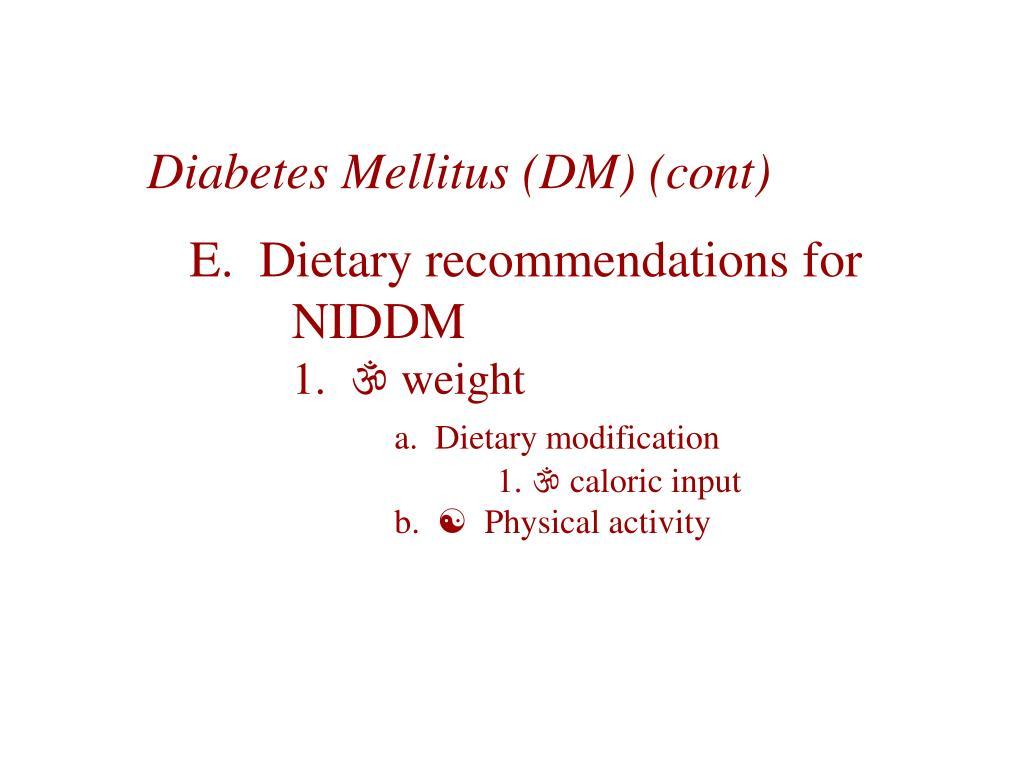 Diabetes Mellitus (DM) (cont)