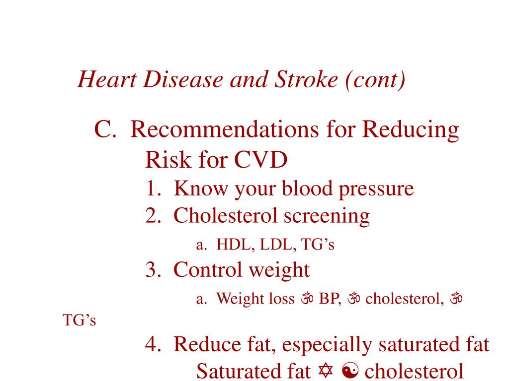 Heart Disease and Stroke (cont)