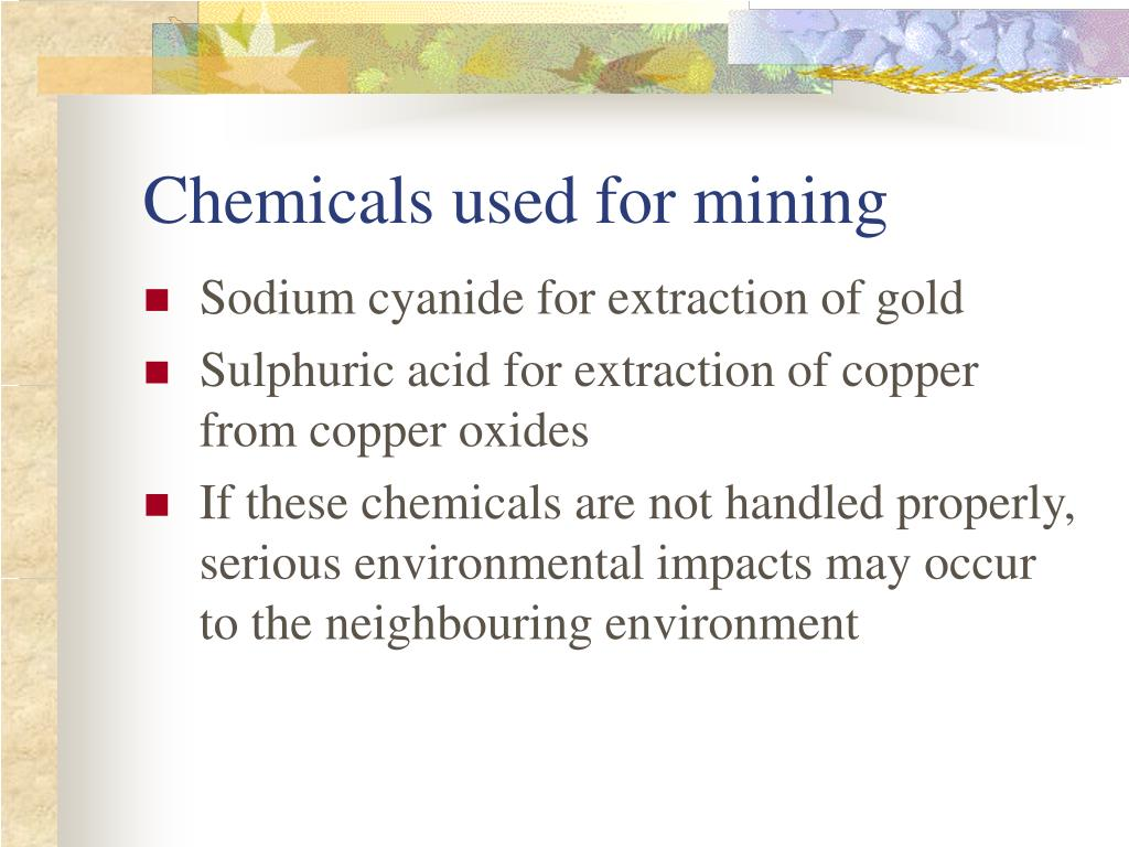 Chemicals used for mining