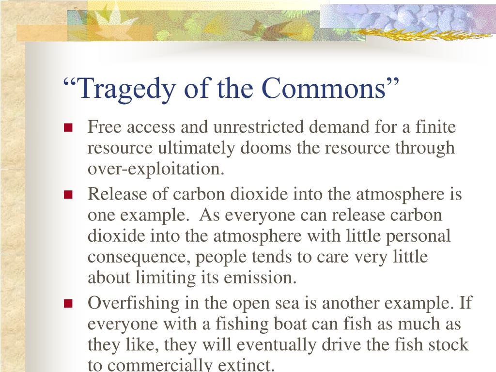 """Tragedy of the Commons"""
