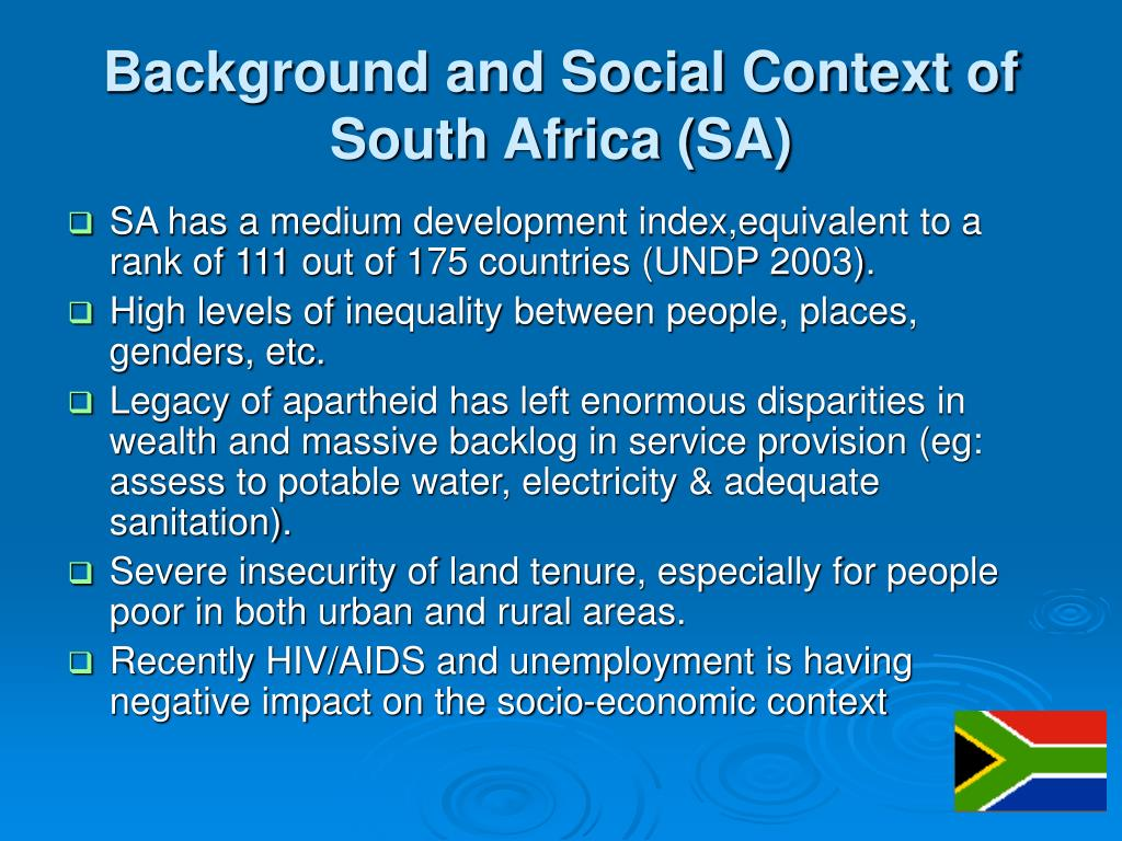 Background and Social Context of South Africa (SA)