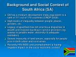 background and social context of south africa sa