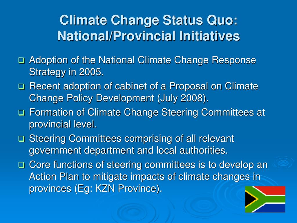 Climate Change Status Quo: National/Provincial Initiatives