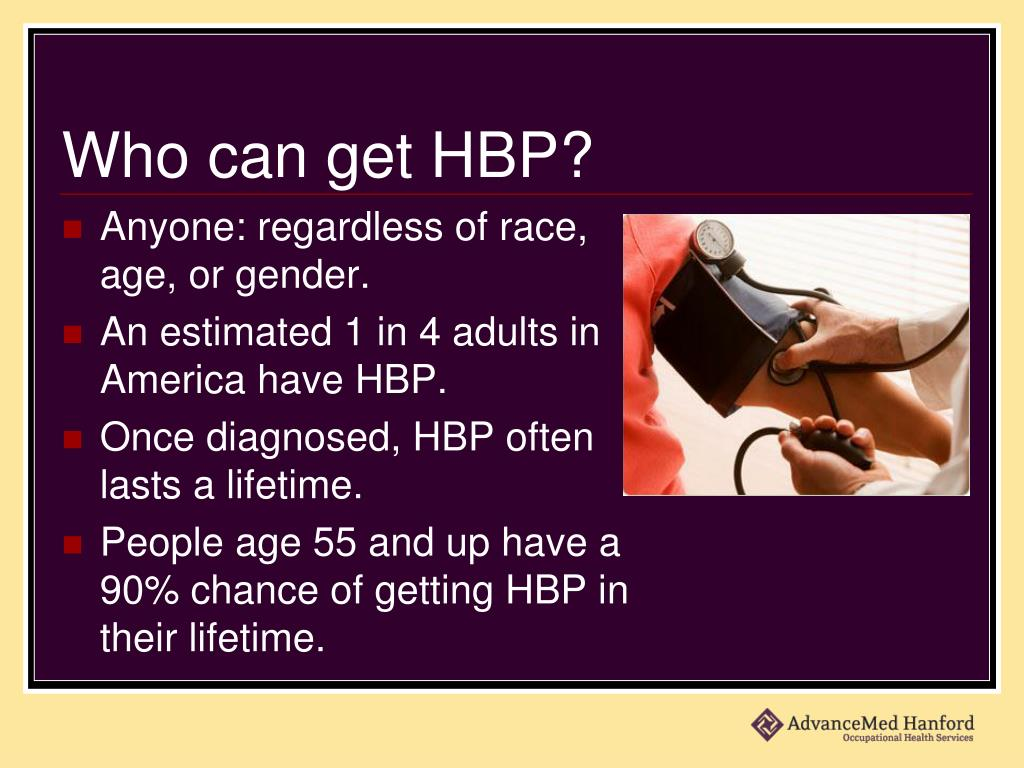 Who can get HBP?