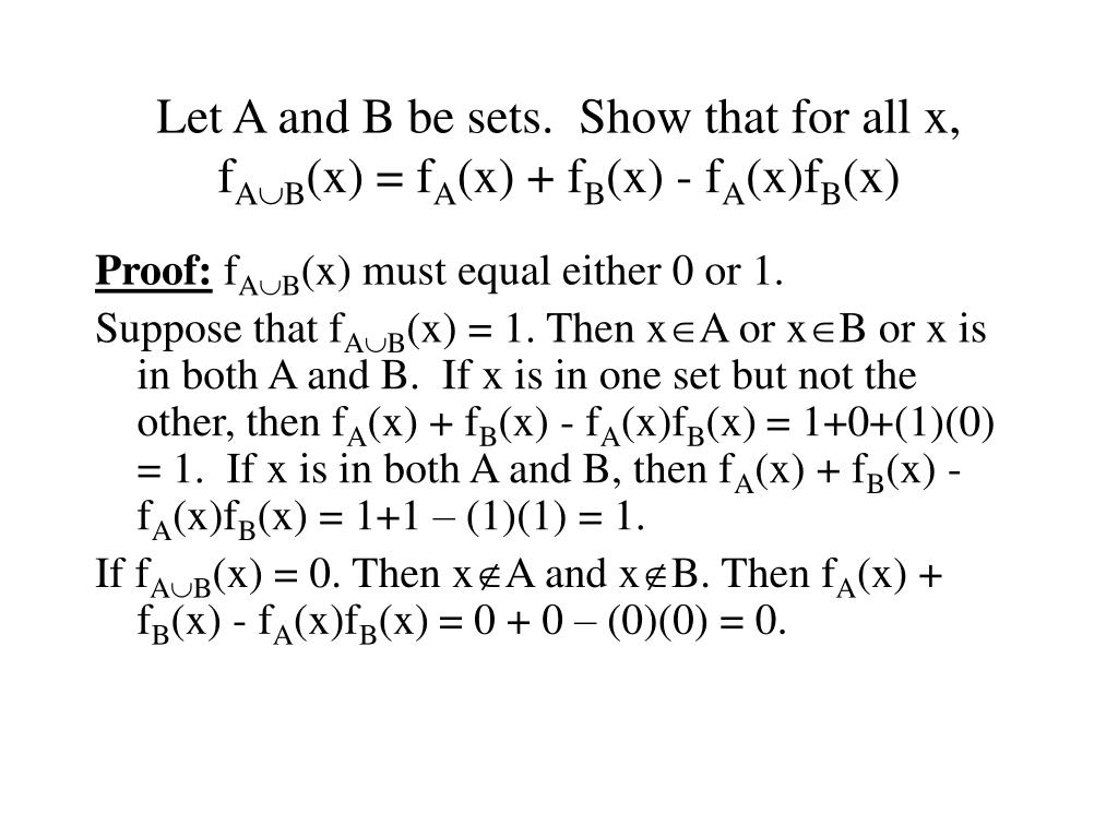 Let A and B be sets.  Show that for all x, f