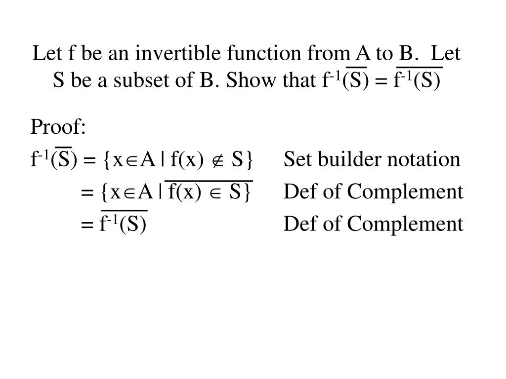 Let f be an invertible function from A to B.  Let S be a subset of B. Show that f