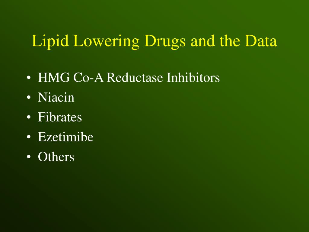 Lipid Lowering Drugs and the Data