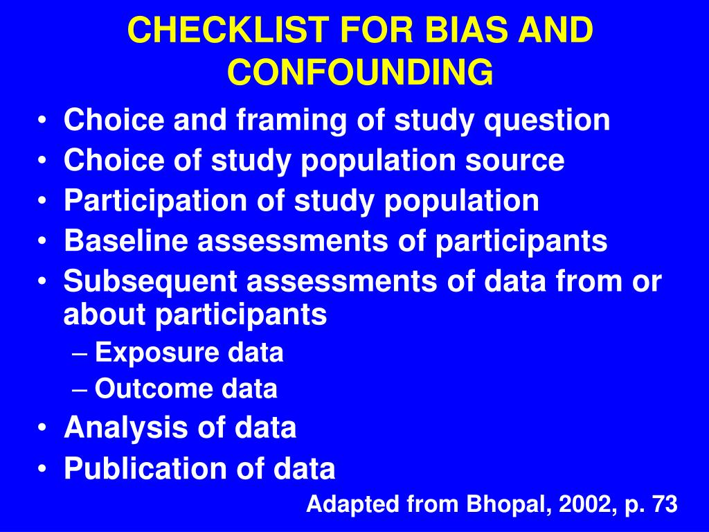 CHECKLIST FOR BIAS AND CONFOUNDING