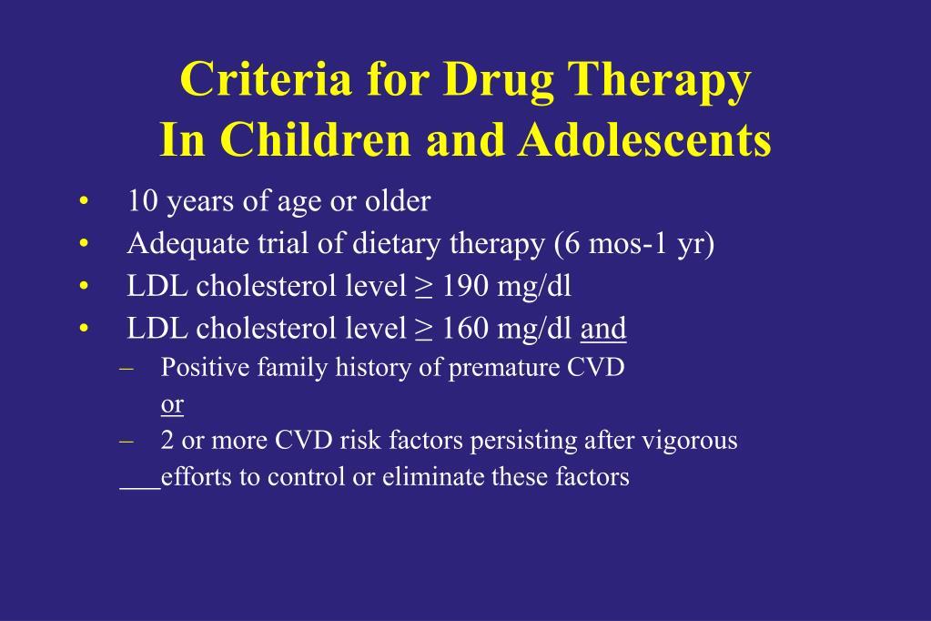 Criteria for Drug Therapy