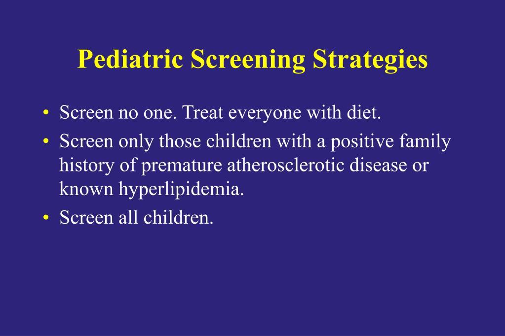 Pediatric Screening Strategies