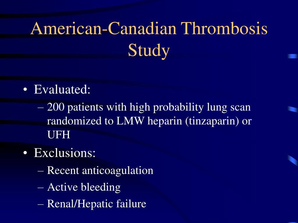American-Canadian Thrombosis Study