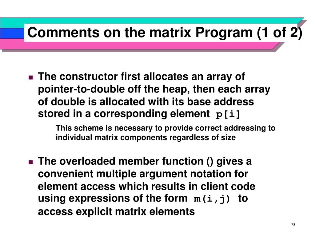 Comments on the matrix Program (1 of 2)