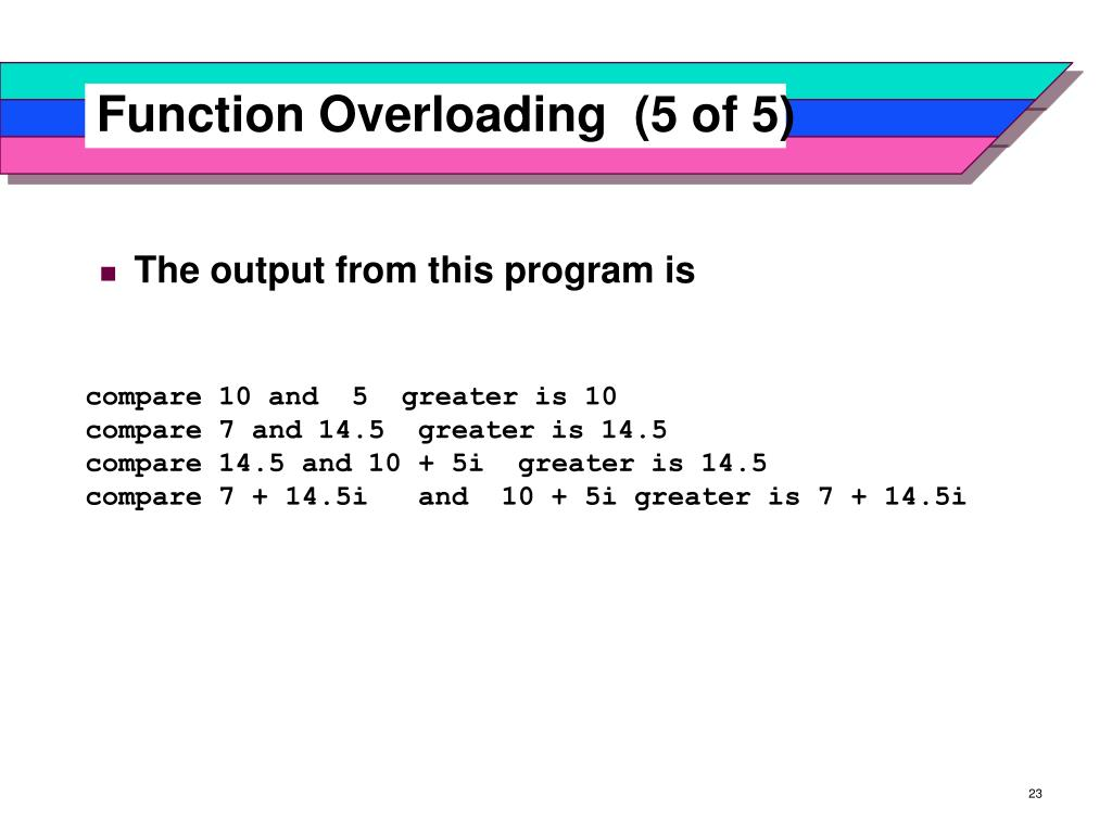 Function Overloading  (5 of 5)