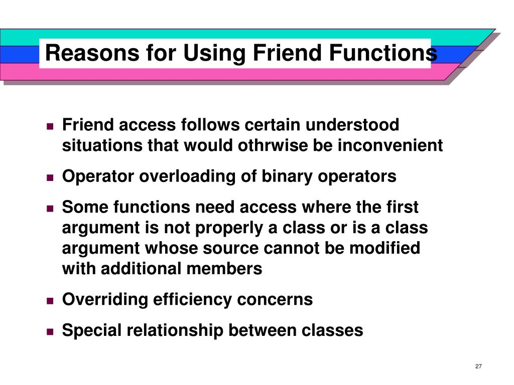 Reasons for Using Friend Functions