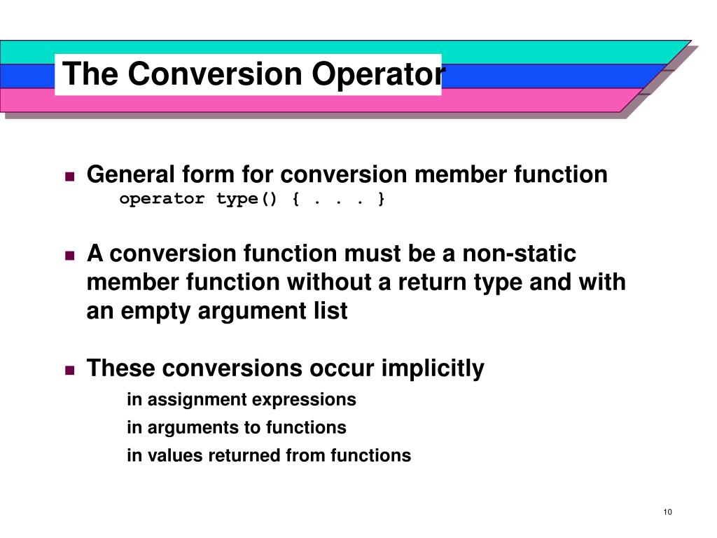 The Conversion Operator