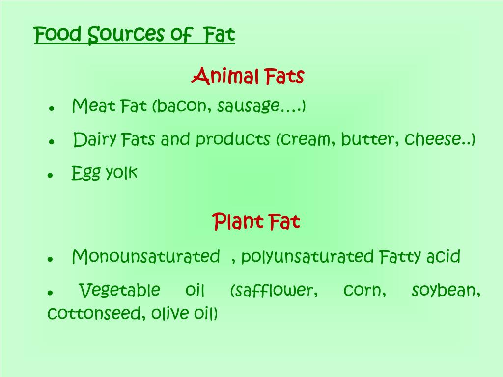 Food Sources of  Fat