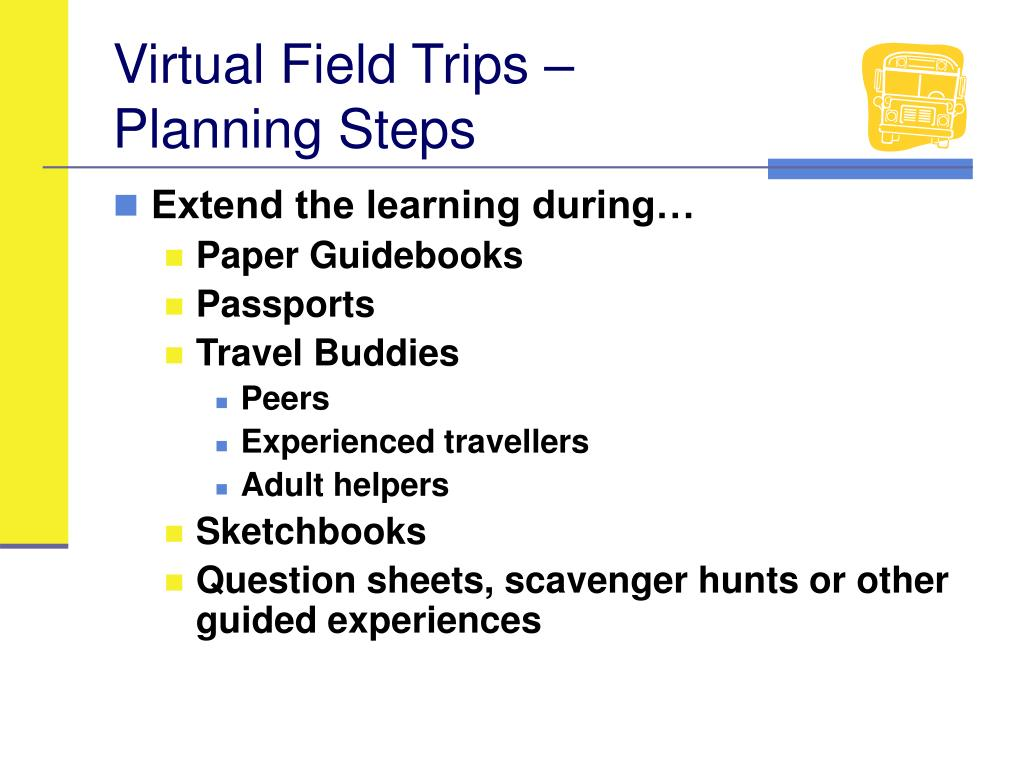 Virtual Field Trips –