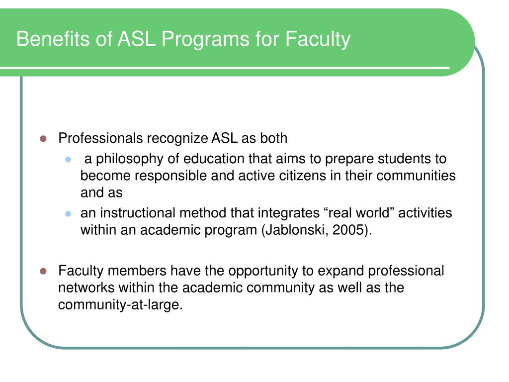 Benefits of ASL Programs for Faculty