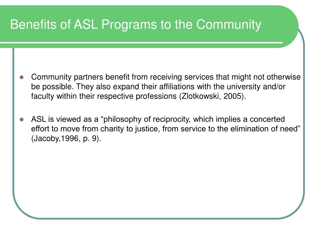 Benefits of ASL Programs to the Community