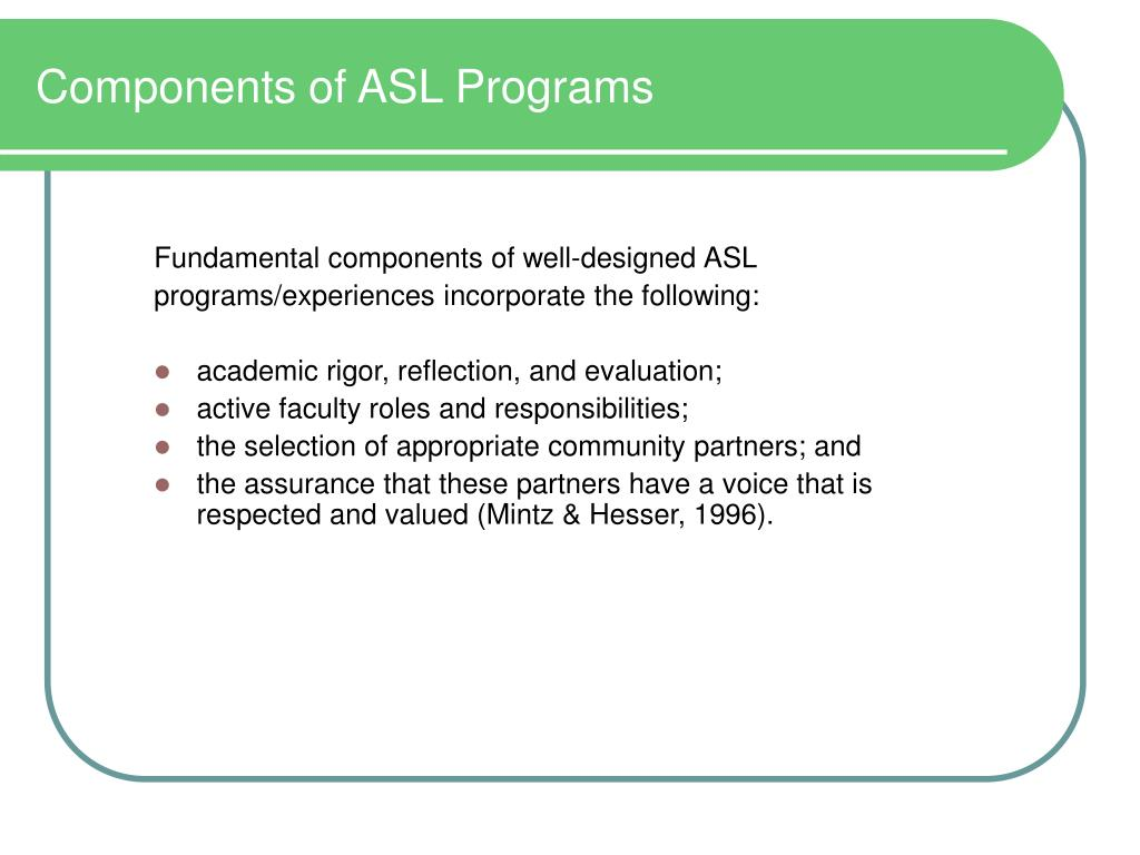 Components of ASL Programs