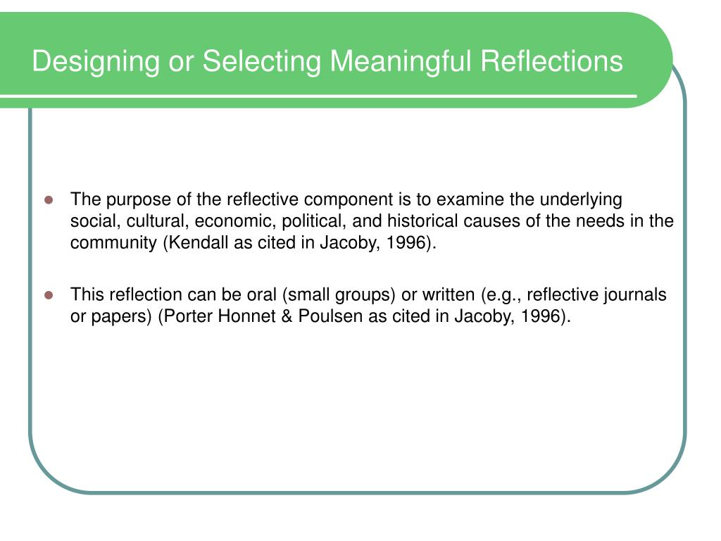 Designing or Selecting Meaningful Reflections