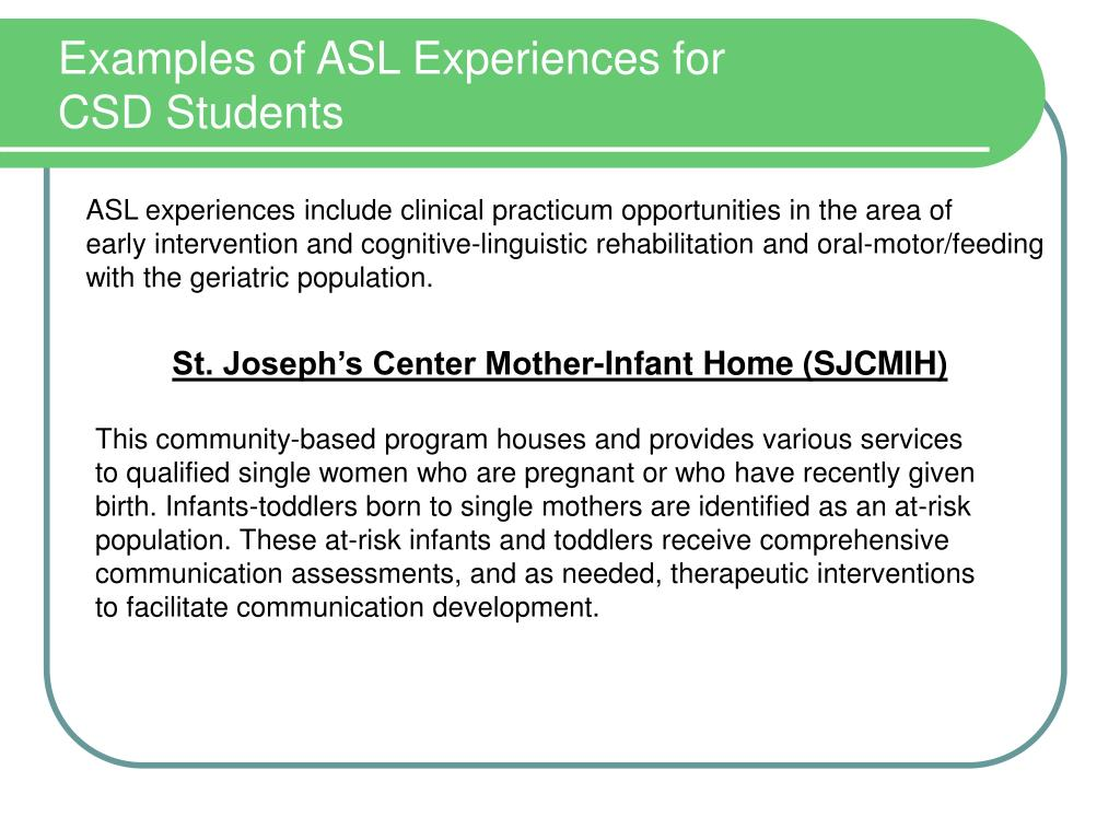 Examples of ASL Experiences for