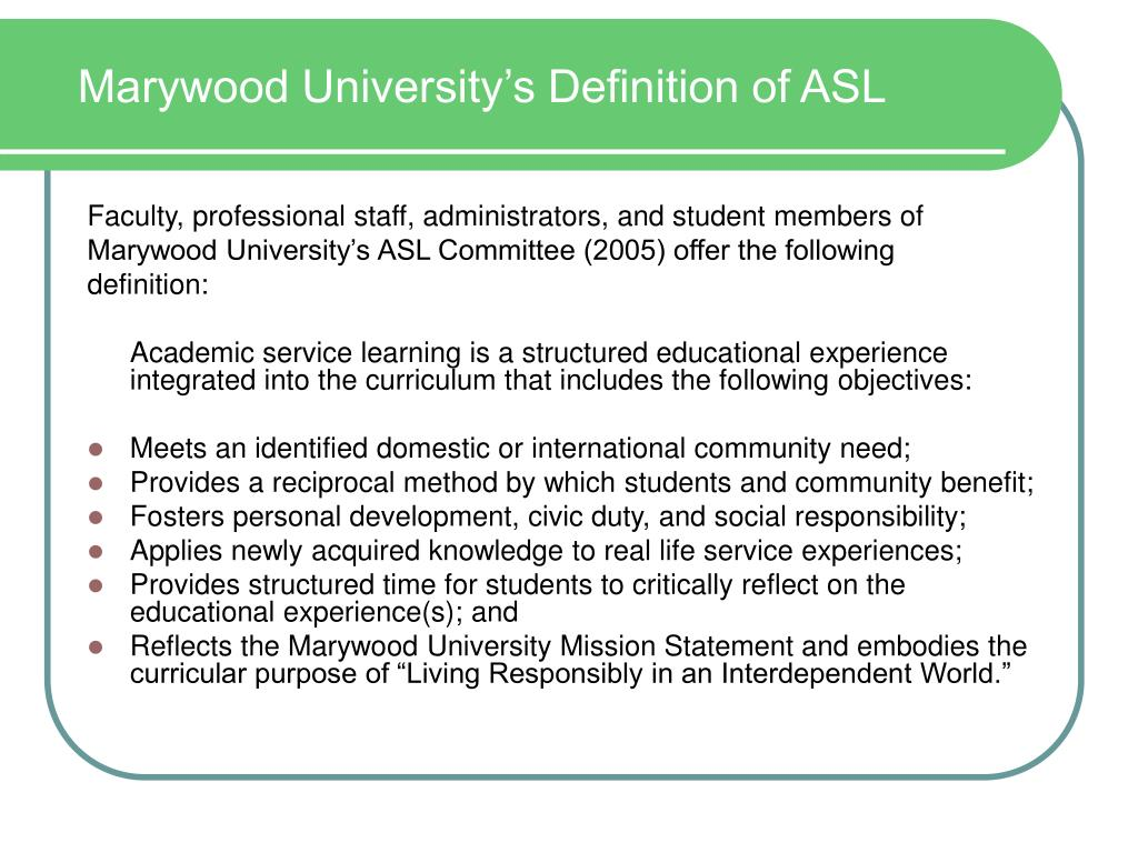 Marywood University's Definition of ASL