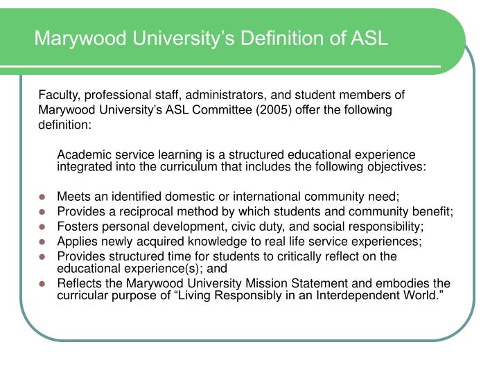 Marywood university s definition of asl