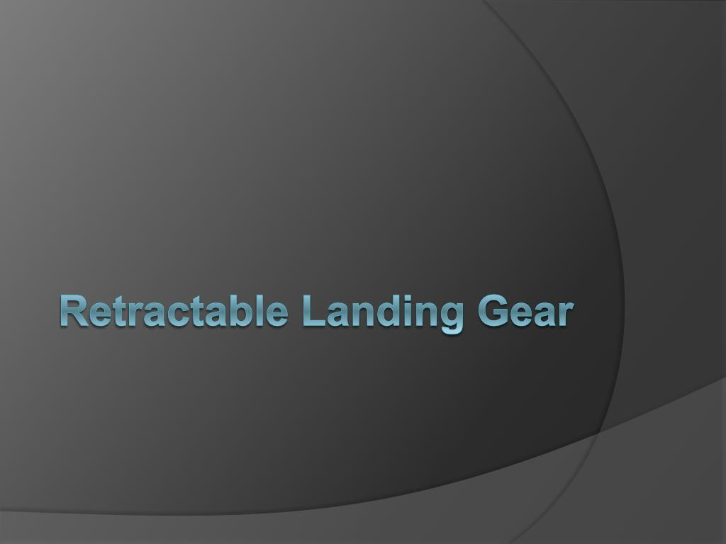 Retractable Landing Gear