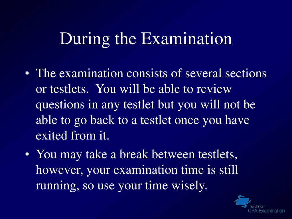 During the Examination