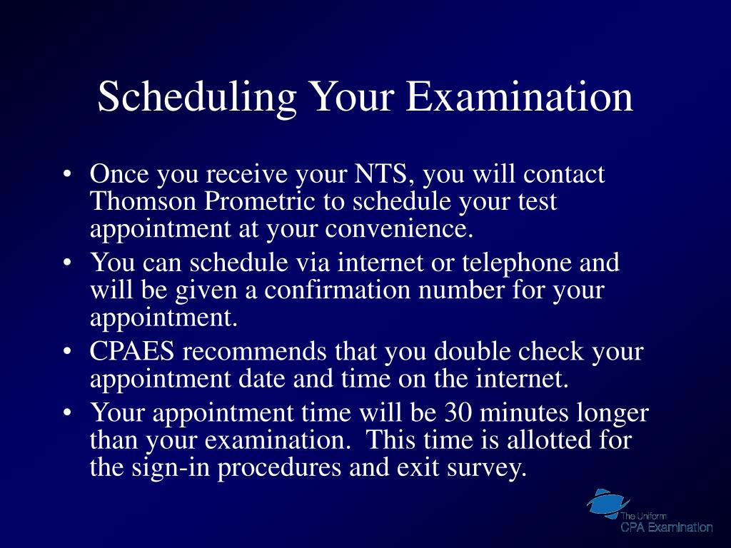 Scheduling Your Examination