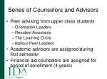 series of counselors and advisors14