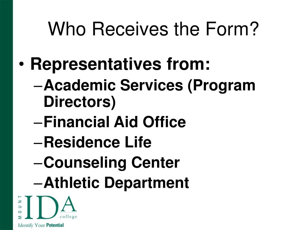 Who Receives the Form?