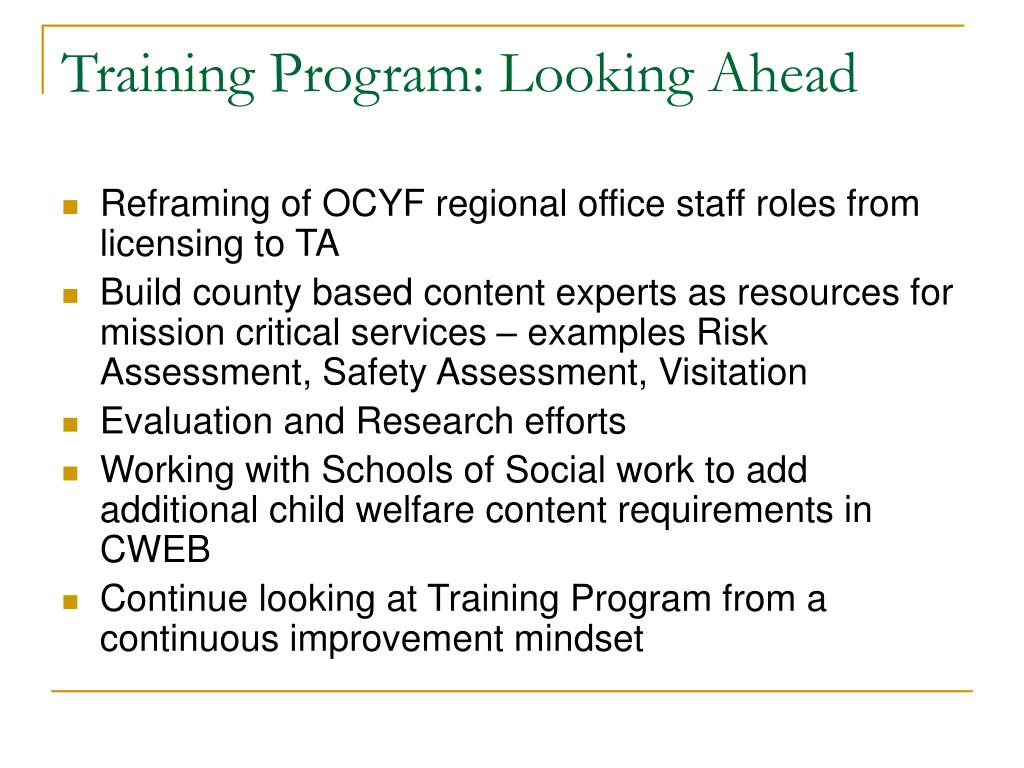 Training Program: Looking Ahead