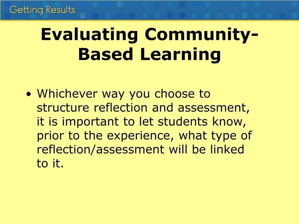 Evaluating Community-Based Learning