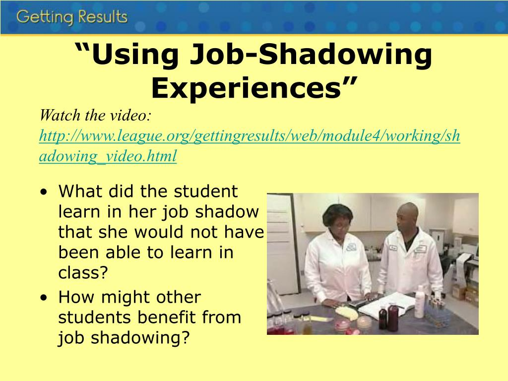 """Using Job-Shadowing Experiences"""