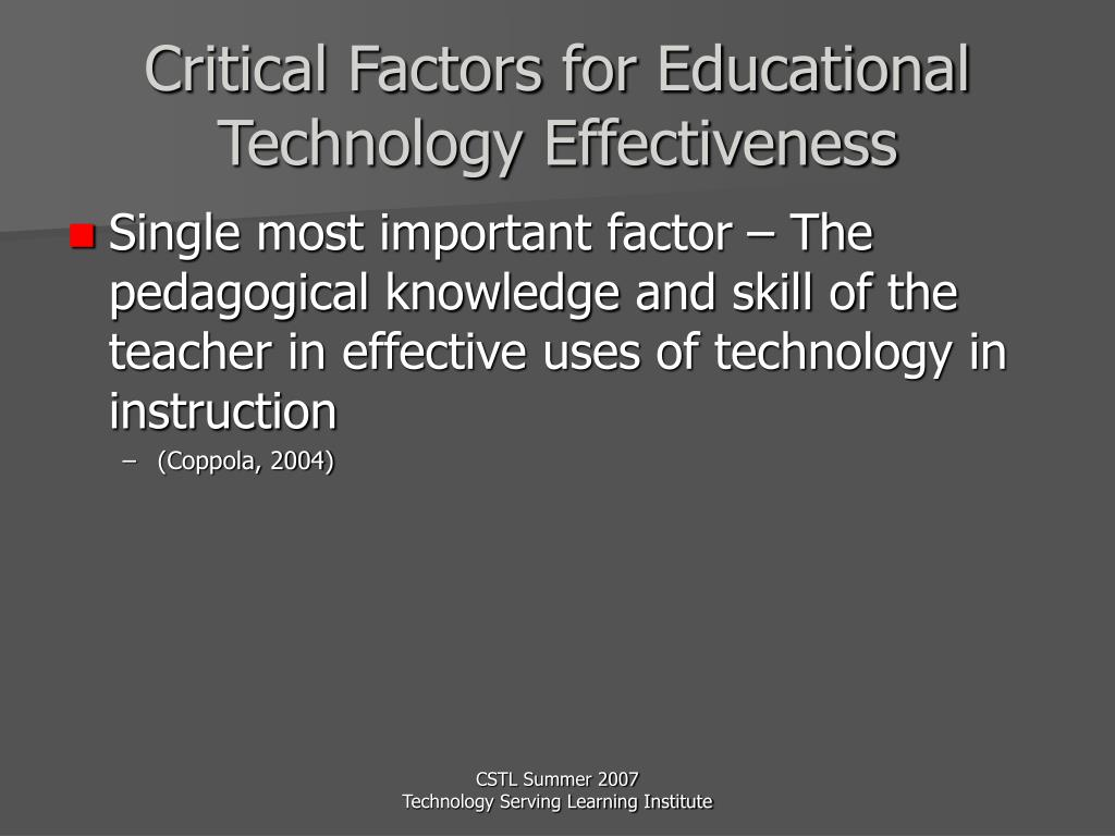 Critical Factors for Educational Technology Effectiveness