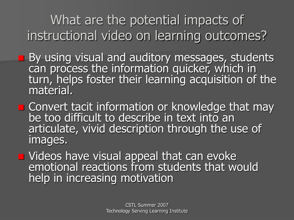 What are the potential impacts of instructional video on learning outcomes?