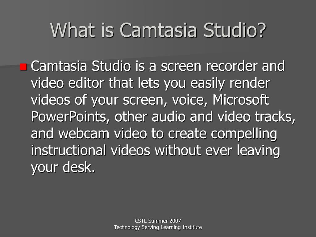 What is Camtasia Studio?