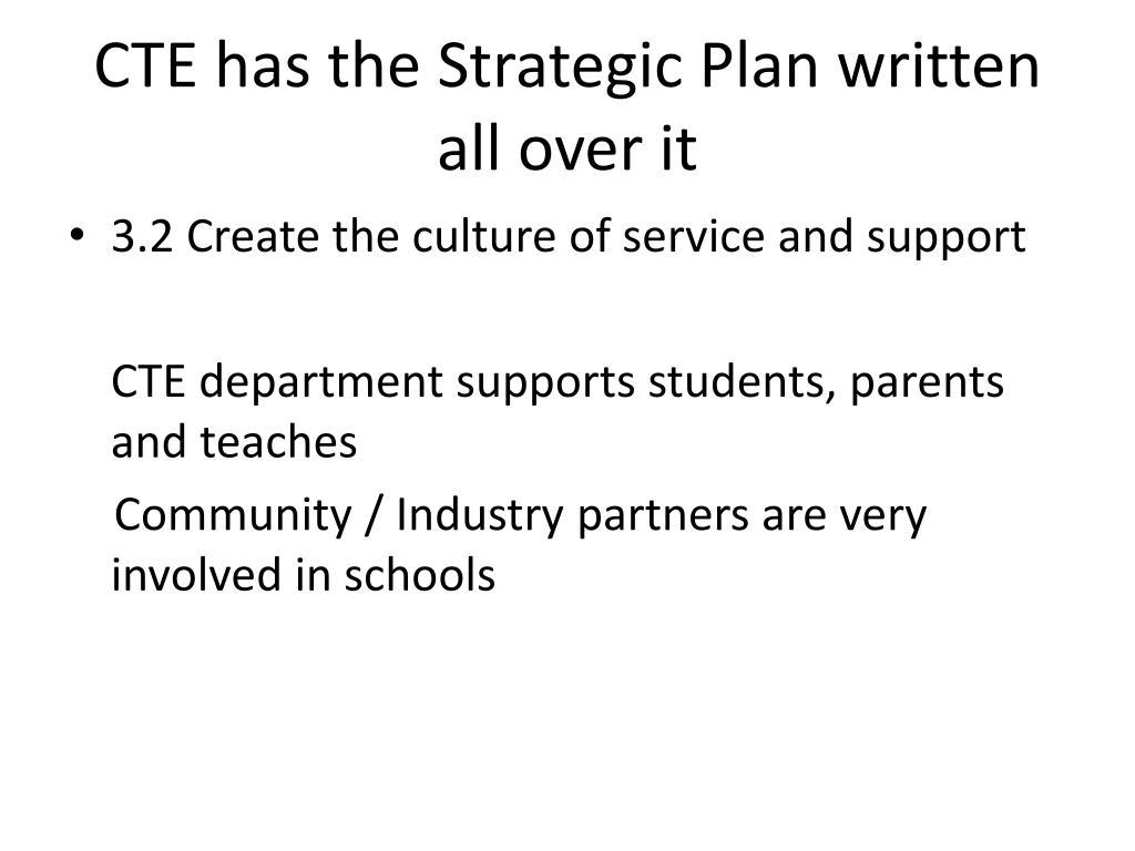 CTE has the Strategic Plan written all over it
