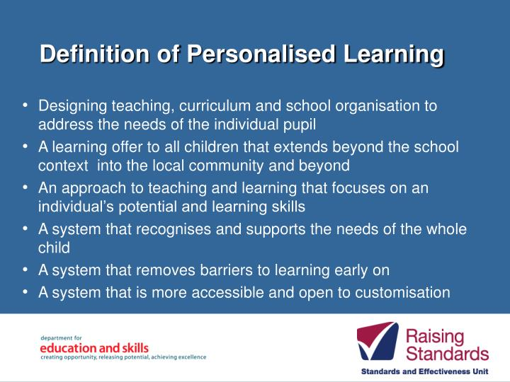 Definition of personalised learning l.jpg