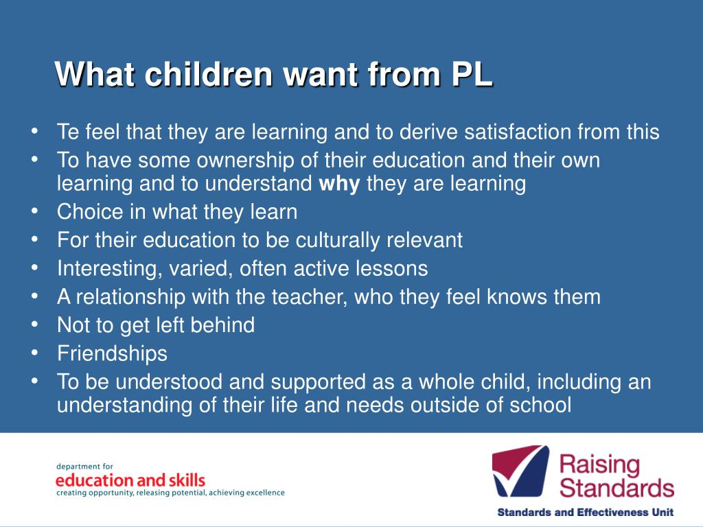 What children want from PL