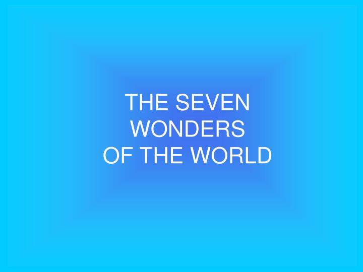 The seven wonders of the world l.jpg