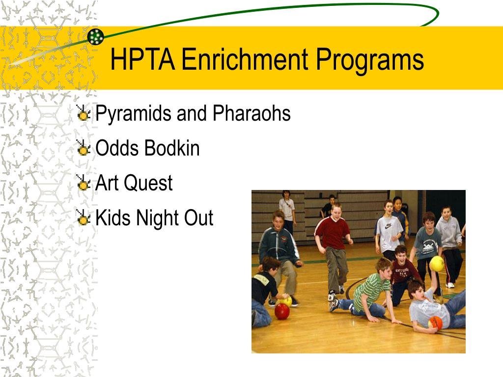 HPTA Enrichment Programs