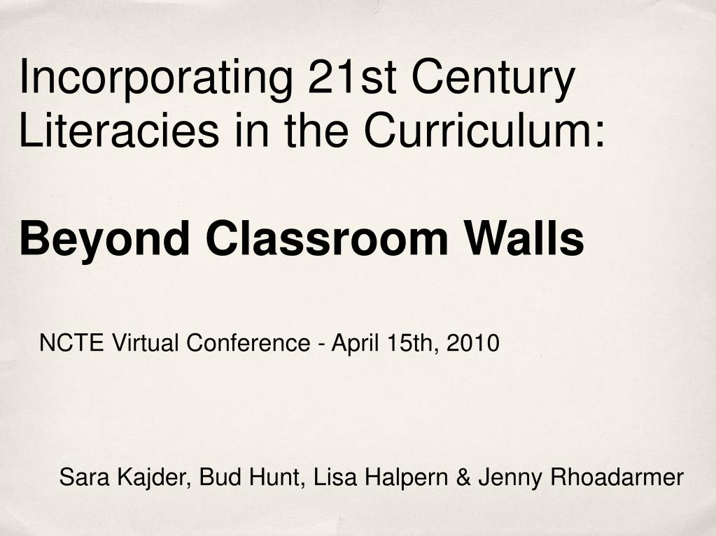 Incorporating 21st Century Literacies in the Curriculum: