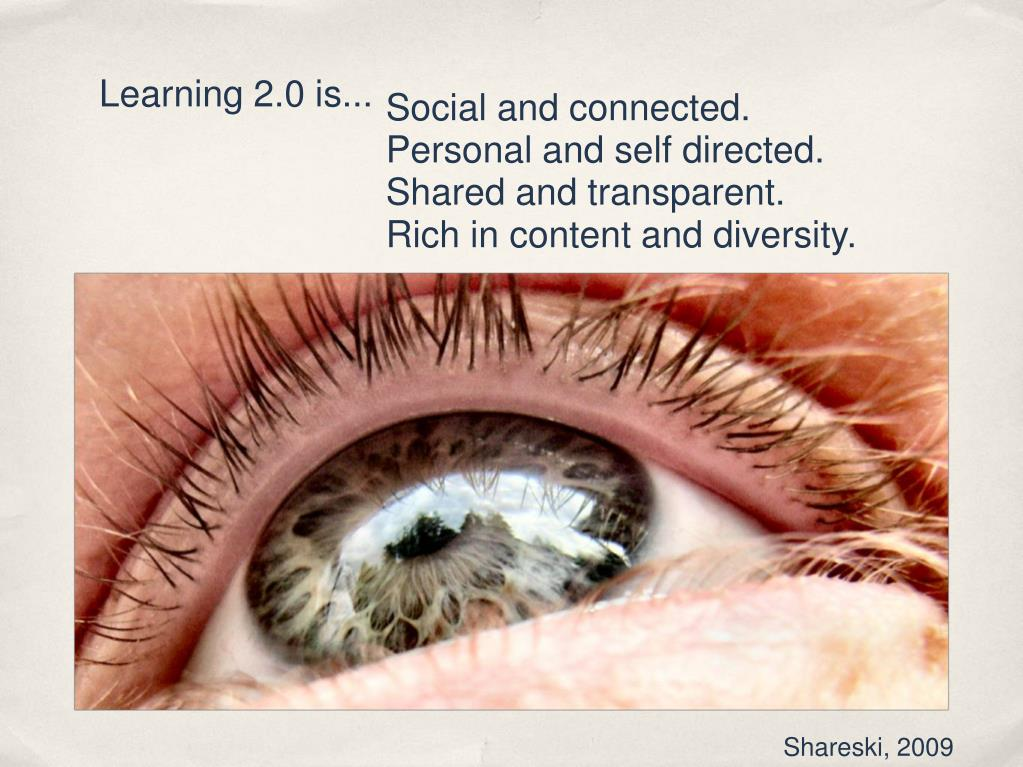 Learning 2.0 is...
