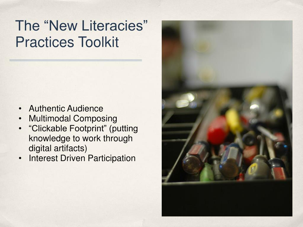 "The ""New Literacies"" Practices Toolkit"